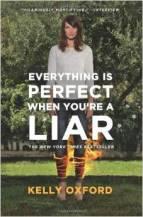 everythingisperfectwhenyourealiar